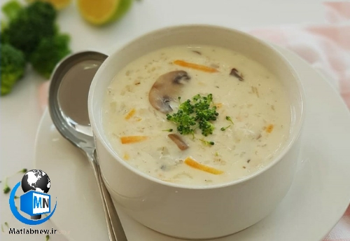 دستور پخت سوپ شیر و قارچ ویژه و خوشمزه + ترفند های آشپزی