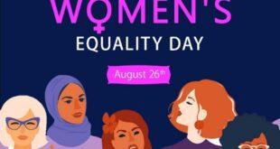 26 آگوست، روز جهانی برابری زنان، روز اعطای حق رای کامل و برابر به زنان است. زنان به اندازه مردان در جامعه از حقوق برابر برخوردارند